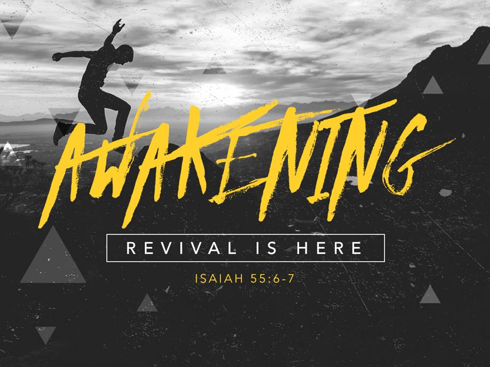 Awakening Revival is Here - FirstBaptistChurch